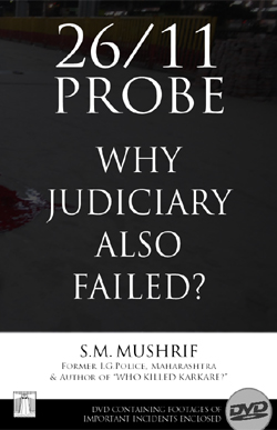 26/11 Probe � Why Judiciary Also Failed? (with DVD)