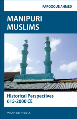 Manipuri Muslims: Historical Perspectives 615-2000 CE